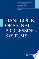 Handbook of Signal Processing Systems Book