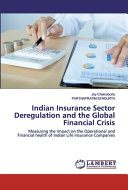 Indian Insurance Sector Deregulation and the Global Financial Crisis