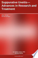 Suppurative Uveitis Advances In Research And Treatment 2012 Edition Book PDF
