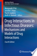 Drug Interactions in Infectious Diseases  Mechanisms and Models of Drug Interactions