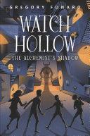 Watch Hollow  The Alchemist s Shadow