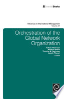 Orchestration of the Global Network Organization