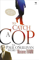 To Catch a Cop