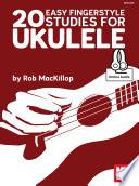 20 Easy Fingerstyle Studies For Ukulele eBook