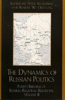 Dynamics of Russian Politics