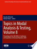 Topics in Modal Analysis & Testing, Volume 8