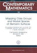 Mapping Class Groups and Moduli Spaces of Riemann Surfaces