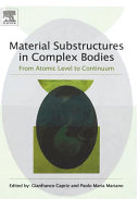 Material Substructures in Complex Bodies Book