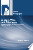 Joseph, Wise and Otherwise