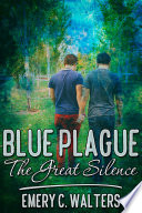 Blue Plague  The Great Silence