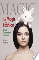 The Magic of Fashion