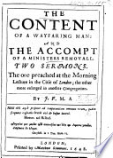 The Content of a Wayfaring Man  and The Accompt of a Minister s Removal  Two Sermons Book