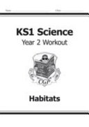 KS1 Science Year Two Workout: Habitats