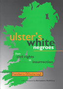Ulster s White Negroes