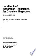 Handbook of Separation Techniques for Chemical Engineers