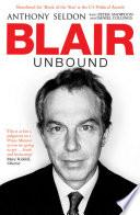 """Blair Unbound"" by Peter Snowdon, Anthony Seldon"