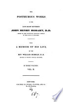 The posthumous works of John Henry Hobart, with a memoir of his life by W. Berrian
