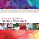 American Artist Guide to Painting Techniques