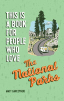 This Is a Book for People Who Love the National Parks Pdf/ePub eBook