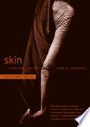 """""""Skin: A Natural History"""" by Nina G. Jablonski"""