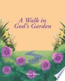 A Walk in God s Garden Book