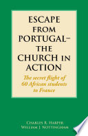 Escape from Portugal   the Church in Action