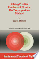 Solving Frontier Problems of Physics: The Decomposition Method