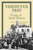 Vancouver Past: Essays in Social History