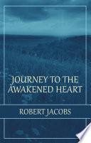 Journey to the Awakened Heart