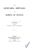 The Dockyards Shipyards And Marine Of France Etc