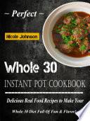 Perfect Whole 30 Instant Pot Cookbook