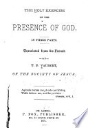 The Holy Exercise of the Presence of God ...