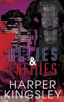 Allies & Enemies