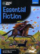 Essential Fiction