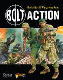 Bolt Action  World War II Wargames Rules