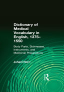 Dictionary of Medical Vocabulary in English, 1375–1550