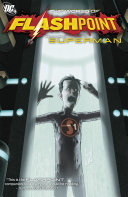 Pdf Flashpoint: The World of Flashpoint Featuring Superman