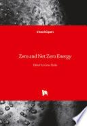 Zero and Net Zero Energy