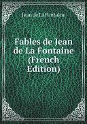 Fables de Jean de La Fontaine (French Edition) [Pdf/ePub] eBook