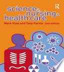 Science in Nursing and Health Care Book