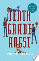 Tenth Grade Angst