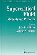 Supercritical Fluid Methods and Protocols