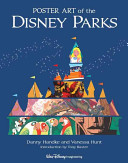 Poster Art of the Disney Parks  Introduction by Tony Baxter  Book