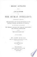 Brief Outline of an Analysis of the Human Intellect, etc
