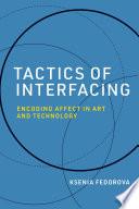 Tactics of Interfacing