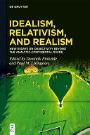 Idealism  Relativism  and Realism