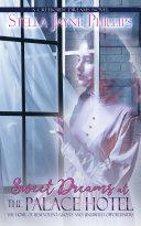 Sweet Dreams at The Palace Hotel [Pdf/ePub] eBook