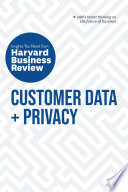 Customer Data and Privacy  The Insights You Need from Harvard Business Review