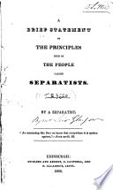 A Brief Statement of the Principles Held by the People Called Separatists