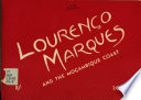 Lourenço Marques, a Guide, with Moçambique Coast and Big-game Fishing Supplement